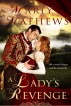A Lady's Revenge by Marly Mathews