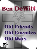 Cover for 'Old Friends, Old Enemies, Old Wars'