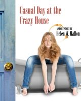 Cover for 'Casual Day at the Crazy House'