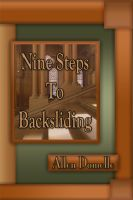 Cover for 'Nine Steps to Backsliding'