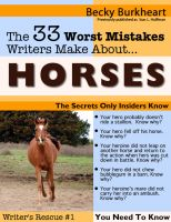 Cover for 'The 33 Worst Mistakes Writers Make About Horses'