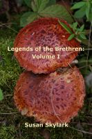 Cover for 'Legends of the Brethren: Volume I'