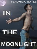 Cover for 'In The Moonlight (Gay Werewolf Shapeshifter)'