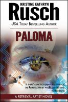 Cover for 'Paloma: A Retrieval Artist Novel'