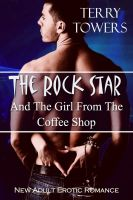 Cover for 'The Rock Star And The Girl From The Coffee Shop'