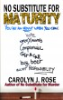No Substitute for Maturity (Subbing isn't for Sissies #3) by Carolyn J. Rose