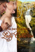 Cover for 'The Incorrigible Lady Catherine'