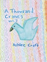 Cover for 'A Thousand Cranes - Volume 3'