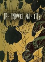 Cover for 'The Undwellable City'
