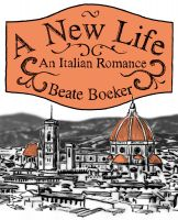 Cover for 'A New Life - An Italian Romance'
