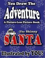 Jason Jack - You Draw The Adventure: The Skinny Santa