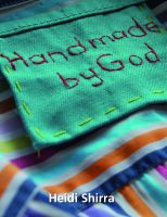 Cover for 'Handmade By God: Freedom from anorexia'