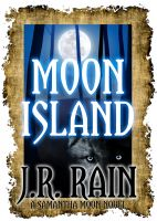 Cover for 'Moon Island (A Vampire for Hire Novel)'