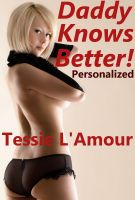 Cover for 'Daddy Knows Better - Personalized'