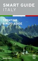 Cover for 'Smart Guide Italy: Trentino-Alto Adige'