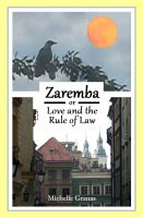 Cover for 'Zaremba, or Love and the Rule of Law'