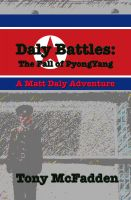Cover for 'Daly Battles: The Fall of Pyongyang'