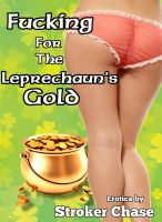 Cover for 'Fucking for the Leprechaun's Gold'