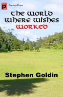 Cover for 'The World Where Wishes Worked'
