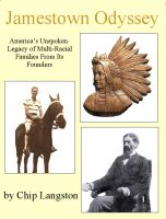 Cover for 'Jamestown Odyssey: America's Unspoken Legacy of Multi-Racial Families From Its Founders'