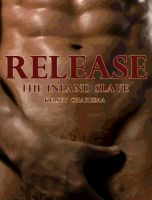Cover for 'Release: The Inland Slave: Book 2'