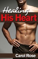 Cover for 'Healing His Heart'