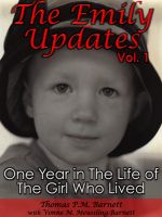 Cover for 'The Emily Updates (Vol. 1)): One Year in the Life of the Girl Who Lived'