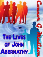 Cover for 'The Lives of John Abernathy'