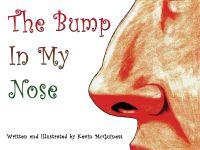 Cover for 'The Bump In My Nose'