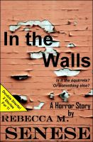 Cover for 'In the Walls: A Horror Story'