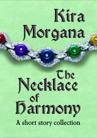 Cover for 'The Necklace of Harmony: A Short Story Collection'