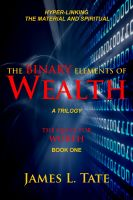 Cover for 'The Binary Elements of Wealth'