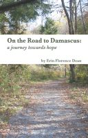 Cover for 'On The Road to Damascus: A Journey Towards Hope'