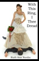 Cover for 'With This Ring, I Thee Dread'