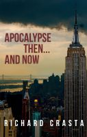 Cover for 'Apocalypse Then . . . And Now: An Alternative View of 9/11'