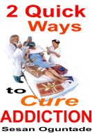 Cover for '2 Quick Ways to Cure Addiction'