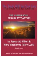 Cover for 'The Human Soul: Sexual Attraction'
