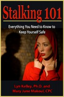 Cover for 'Stalking 101: Everything You Need to Know to Keep Yourself Safe'
