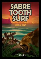 Cover for 'Sabre Tooth Surf: Lost in Time'