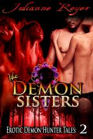 Cover for 'The Demon Sisters (Paranormal Menage Erotica)'