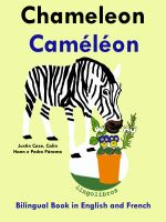 Cover for 'Bilingual Book in English and French: Chameleon - Caméléon.Learn French Series.'