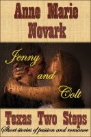 Cover for 'Jenny and Colt (Texas Two Step Short Story)'