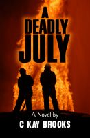 Cover for 'A Deadly July'