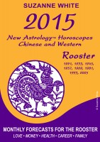 Suzanne White - 2015 Rooster New Astrology Horoscopes - Chinese and Western