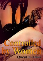 Cover for 'Controlled By Women'