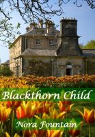 Cover for 'Blackthorn Child'