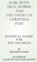 Cover for 'Karl Rove, Dick Morris and The Ghost of Christmas Past.'
