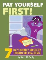Cover for 'Pay Yourself First: 7 Days Money Mastery Journaling Challenge'
