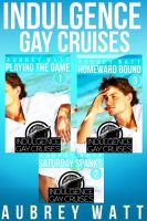 Cover for 'Indulgence Gay Cruises 3-Story Bundle'