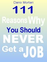 Cover for '111 Reasons Why You Should Never Get a Job'